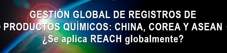 Gestión global de registros de productos químicos: China, Corea del Sur y ASEAN- Madrid y Delegaciones ICEX
