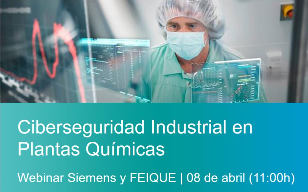 Ciberseguridad Industrial en Plantas Químicas. 08.04.2021