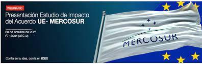 Presentación estudio de impacto acuerdo UE- MERCOSUR 2021